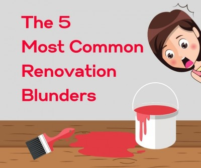 Manchester Homeowners Beware: The Top Five Renovation Mistakes